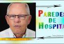 Parede de Hospitais – Texto Apócrifo